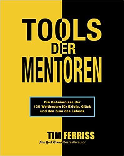 Produktivität / Persönlichkeitsentwicklung Buchempfehlung - Tim Ferriss